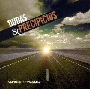 Portada Alfredo González - Dudas y Precipicios
