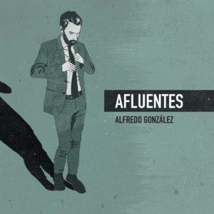 Portada disco Afluentes Alfredo González